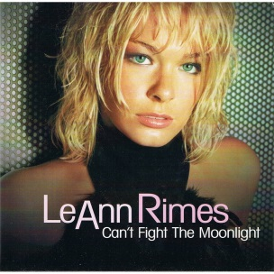 LeAnn Rimes Can't Fight The Moonlight