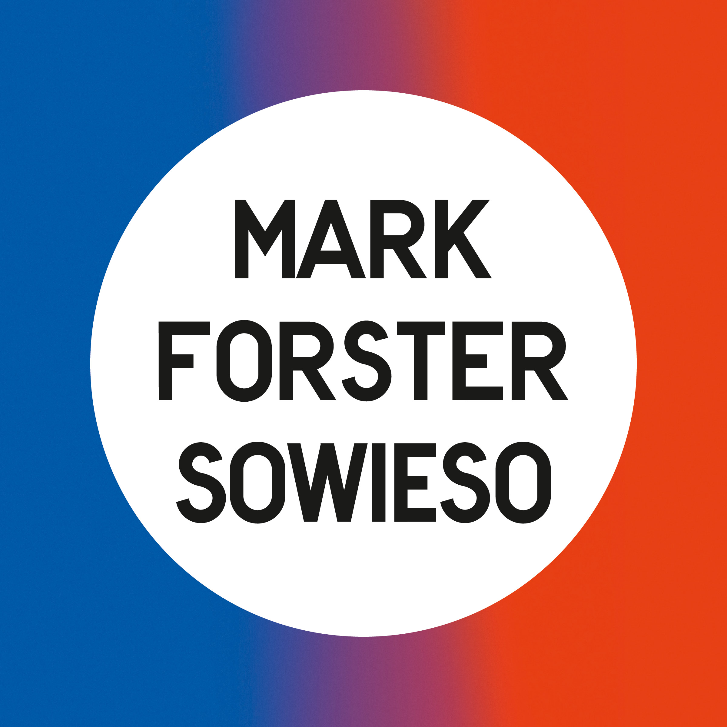 Mark Forster Sowieso